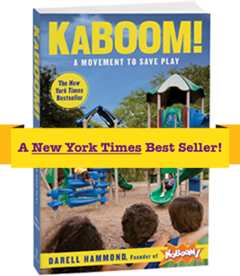 KaBOOM!: A Movement to Save Play book